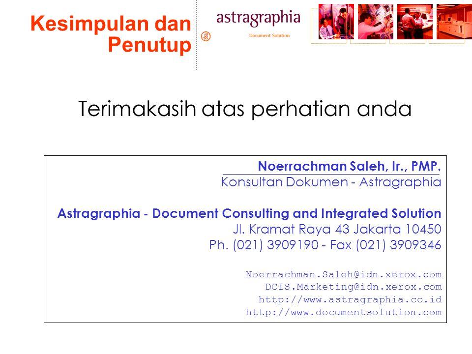 Kesimpulan dan Penutup Noerrachman Saleh, Ir., PMP.