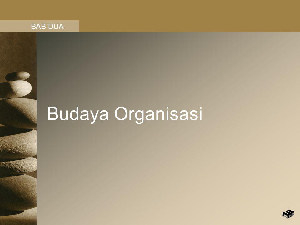 BAB DUA Budaya Organisasi