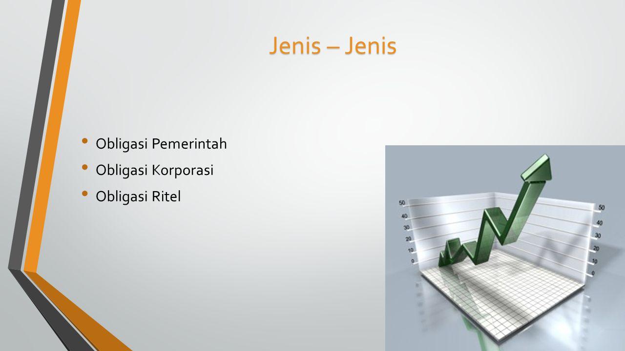 Obligasi Pemerintah Obligasi yang diterbitkan oleh Pemerintah Indonesia.