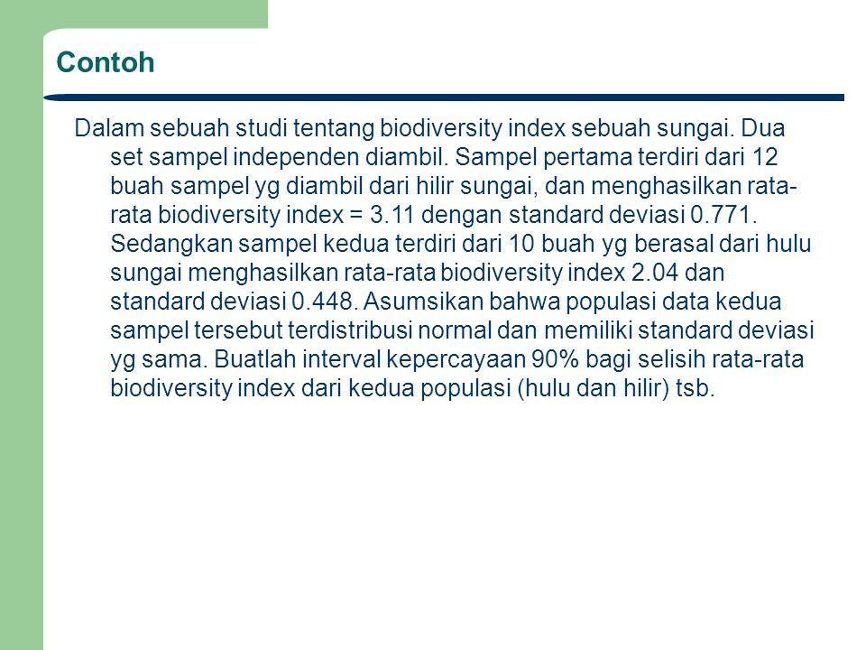 Contoh Dalam sebuah studi tentang biodiversity index sebuah sungai.