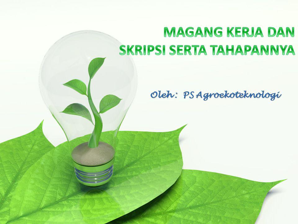 Oleh : PS Agroekoteknologi