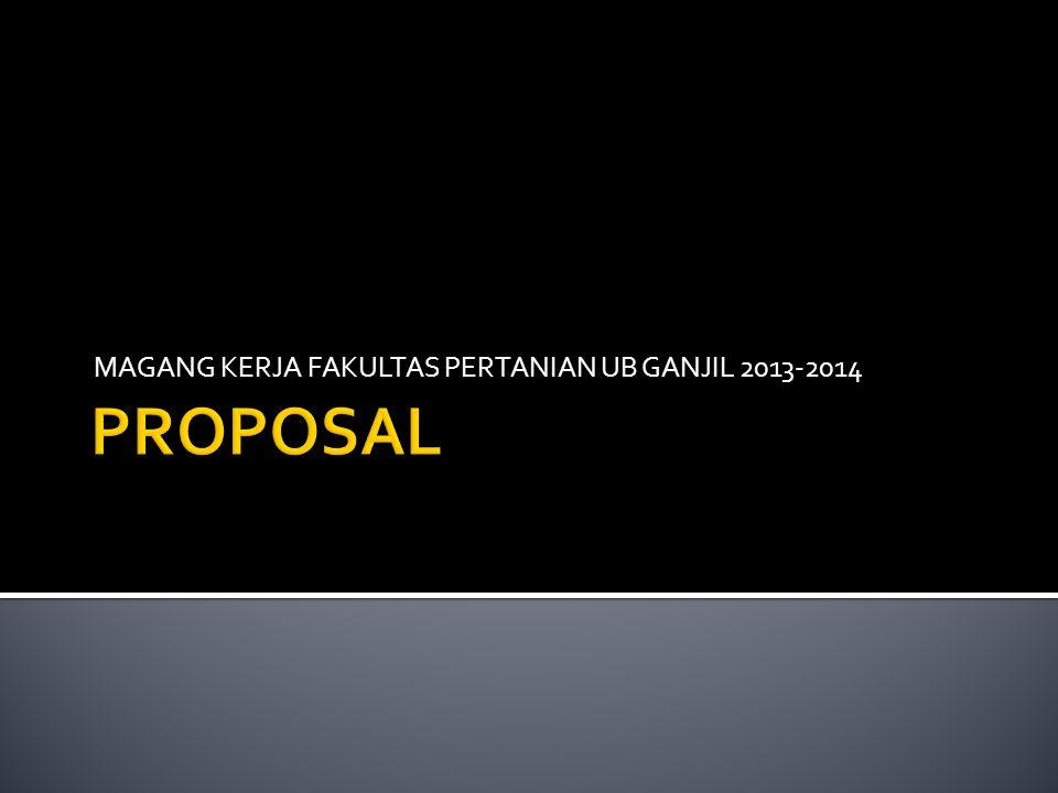 MAGANG KERJA FAKULTAS PERTANIAN UB GANJIL 2013-2014