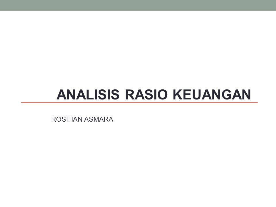 ANALISIS RASIO KEUANGAN ROSIHAN ASMARA