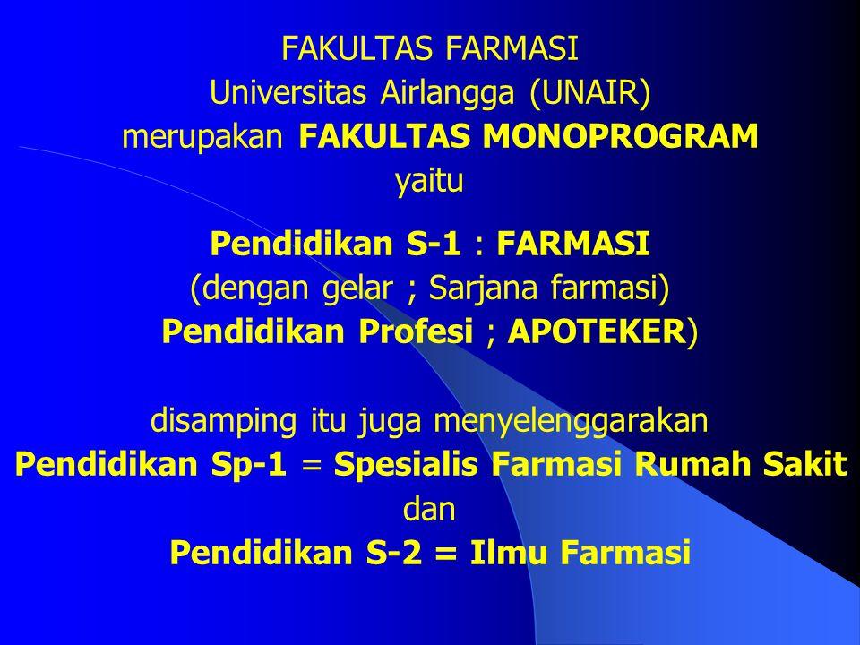 Nama: Fakultas Farmasi Universitas Airlangga Alamat: Kampus B UNAIR Jl. Dharmawangsa Dalam, Surabaya 60286 Telpon: 031-5033710 ( 3 lines) Facsimile: 0