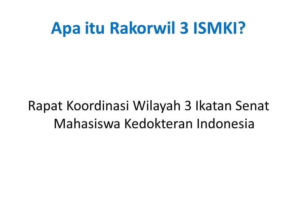 Siapa Wilayah 3 ISMKI.