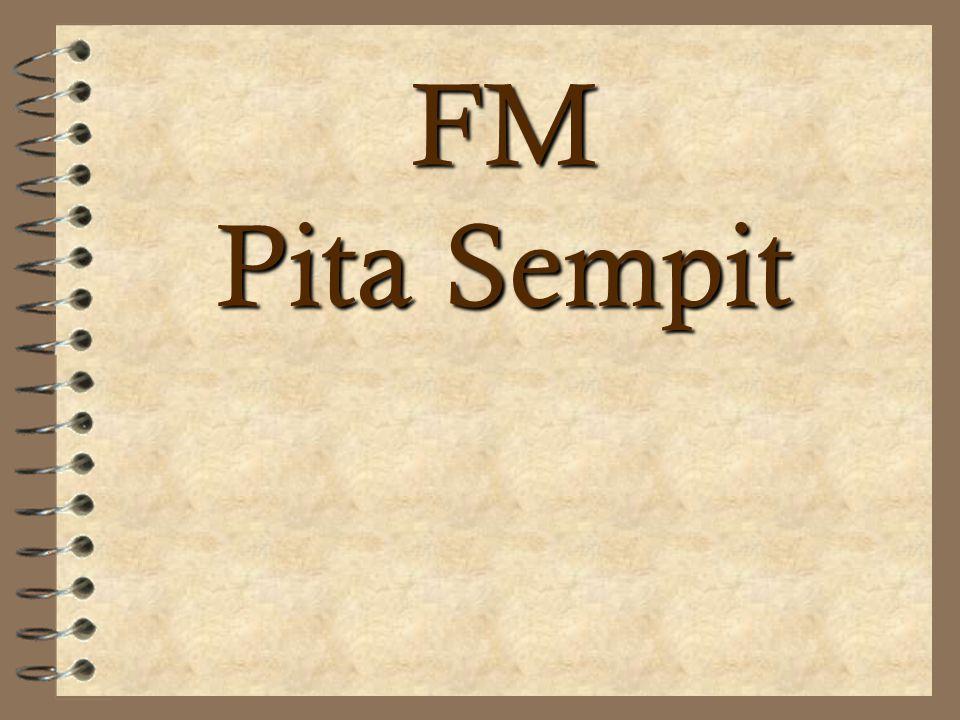 FM Pita Sempit