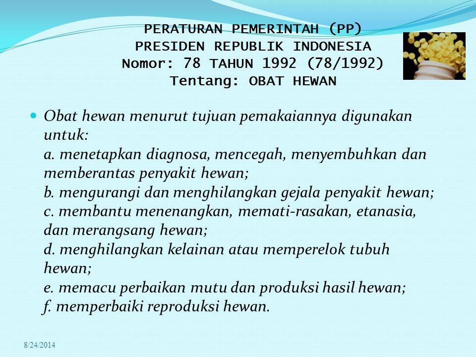 SENYAWA DALAM OBAT HEWAN : Antimikrobial : Sulphonamida,  -Lactams, Tetracycline, Aminoglicosides, Macrolides, Quinolones dan Fluoroquinolones, Anabolic : Oestradiol, Testosteron, Progesteron, Trenbolone acatate, Zeranol (Zearanalol), Diethylstillboesterol (DES), Hexoestrol dan Dienestrol.
