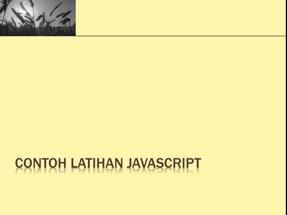 Ini Judul 1 Ini Judul 2 Ini Judul 3 Program Fungsi function nama() { alert ( Hallo nama saya ANDI ); } nama();