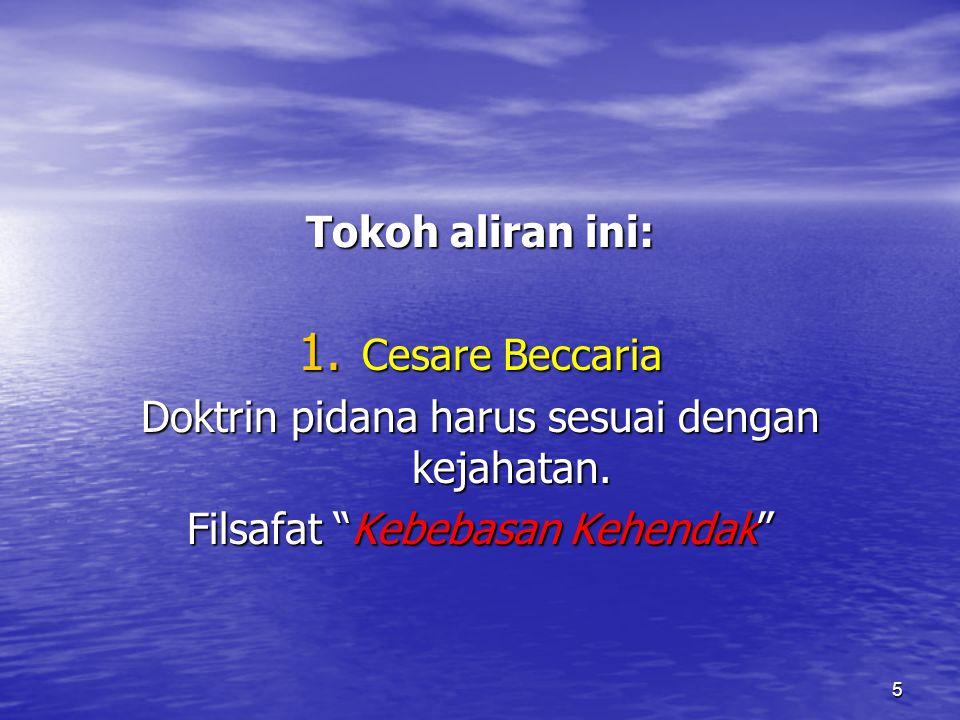 16 3.Memperkenalkan nilai-nilai moral dalam hukum pidana; 4.