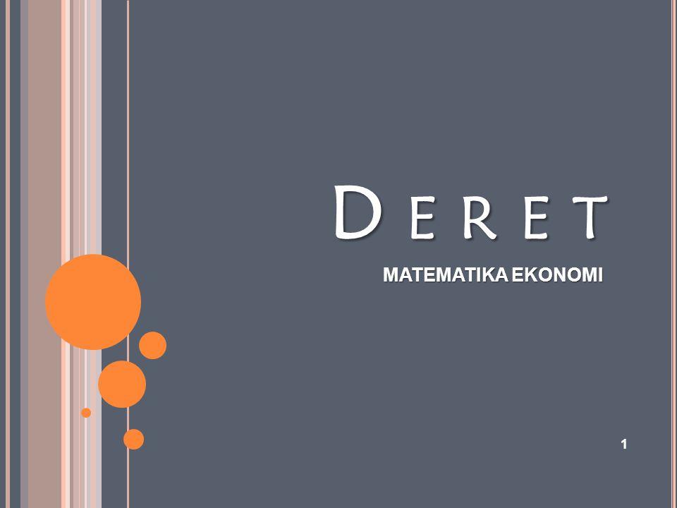 D E R E T MATEMATIKA EKONOMI 1