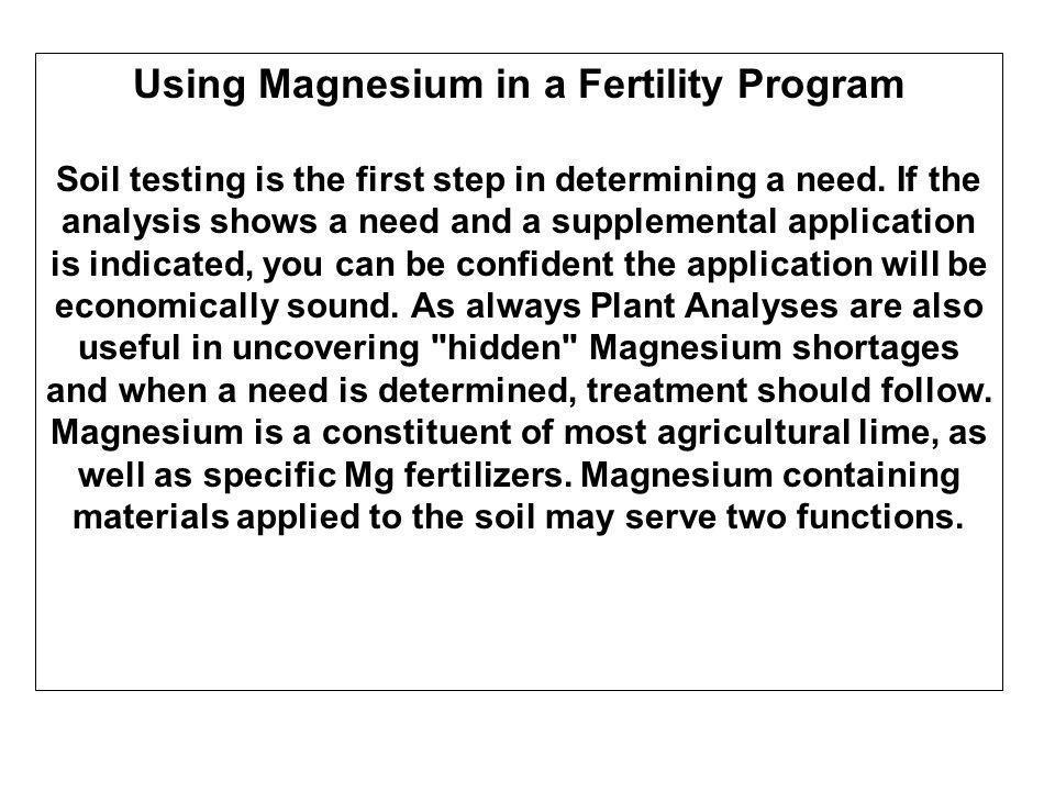 Toxicity Magnesium toxicity s are rare.