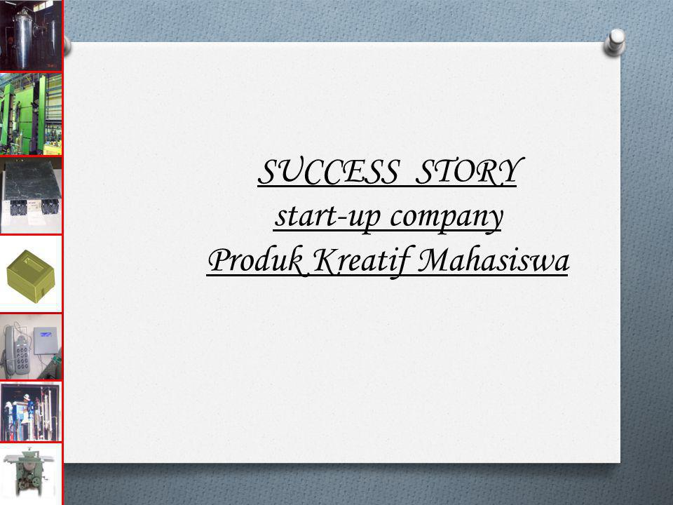 SUCCESS STORY start-up company Produk Kreatif Mahasiswa