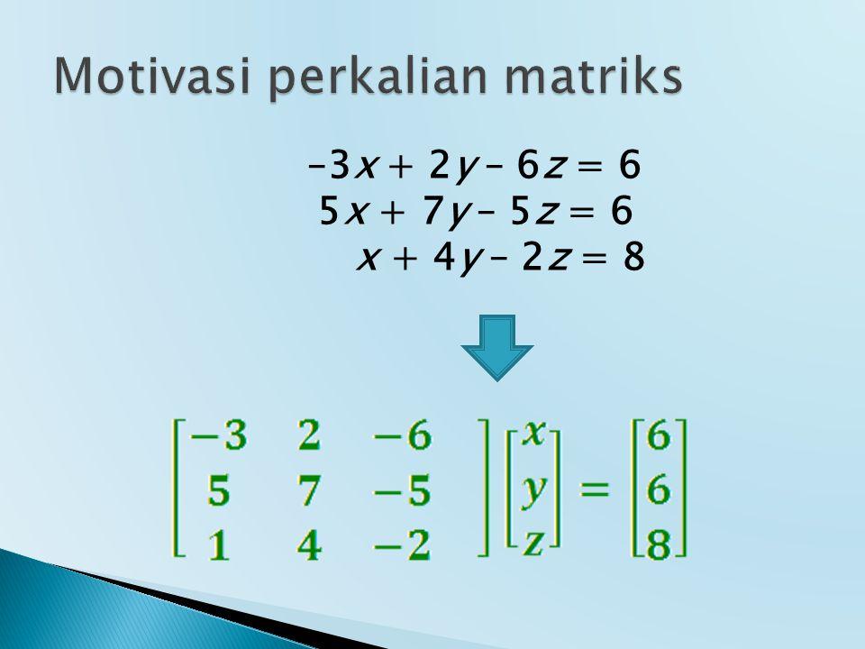 –3x + 2y – 6z = 6 5x + 7y – 5z = 6 x + 4y – 2z = 8