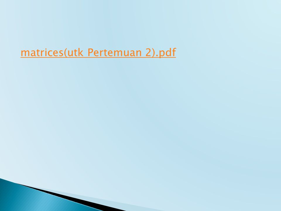 matrices(utk Pertemuan 2).pdf