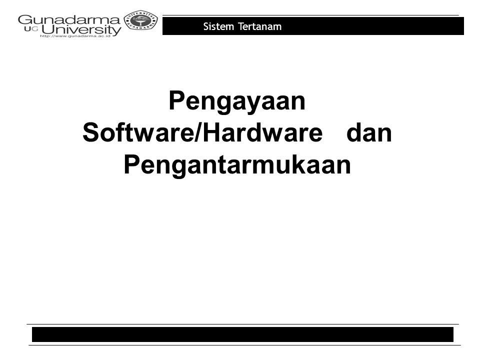 Sistem Tertanam Pengayaan Software/Hardware dan Pengantarmukaan