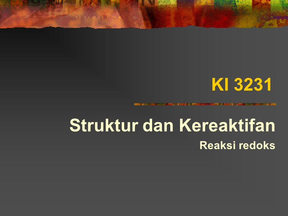 KI 3231 Struktur dan Kereaktifan Reaksi redoks