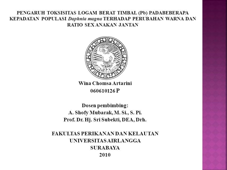Pencemaran perairan Logam berat timbal (Pb) Daphnia magna sebagai bioindkator Efek negative pada manusia Methyl farnesoate Sintesa hemoglobin Anakan jantan Efektifitas pencemar