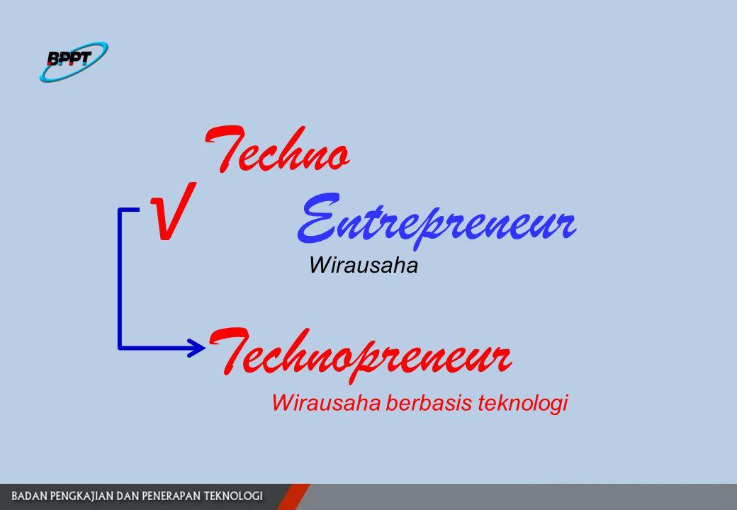 Entrepreneur Techno √ Wirausaha Technopreneur Wirausaha berbasis teknologi