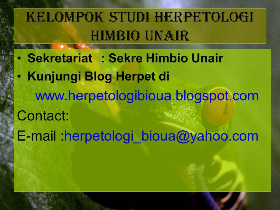 Sekretariat: Sekre Himbio Unair Kunjungi Blog Herpet di www.herpetologibioua.blogspot.com Contact: E-mail :herpetologi_bioua@yahoo.com