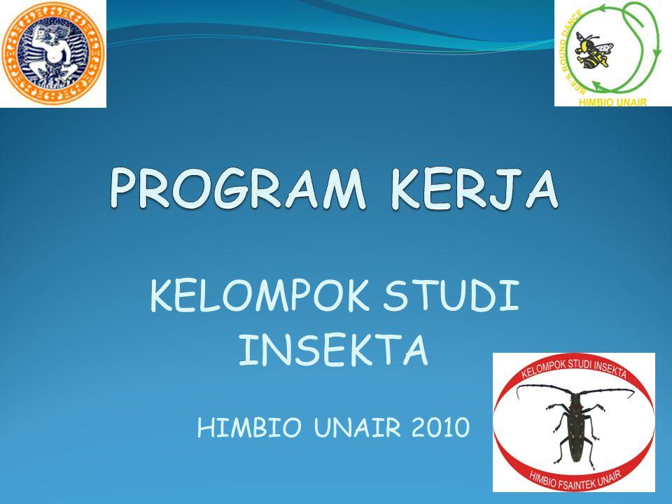 KELOMPOK STUDI INSEKTA HIMBIO UNAIR 2010
