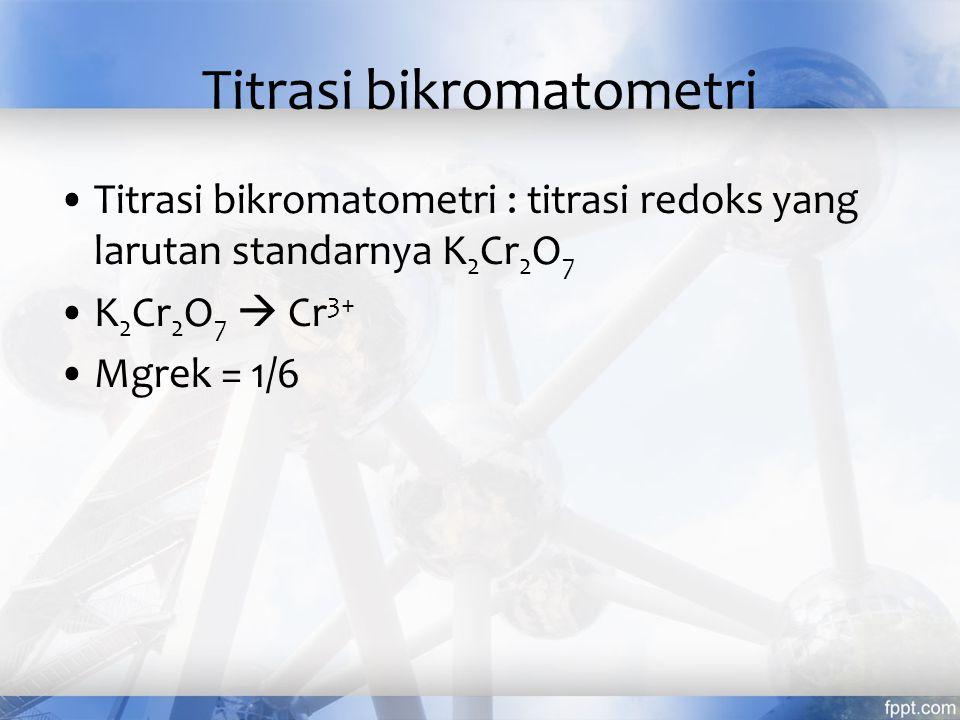Titrasi permanganometri Titrasi permanganometri : titrasi redoks yang menggunakan larutan standar KMnO4.