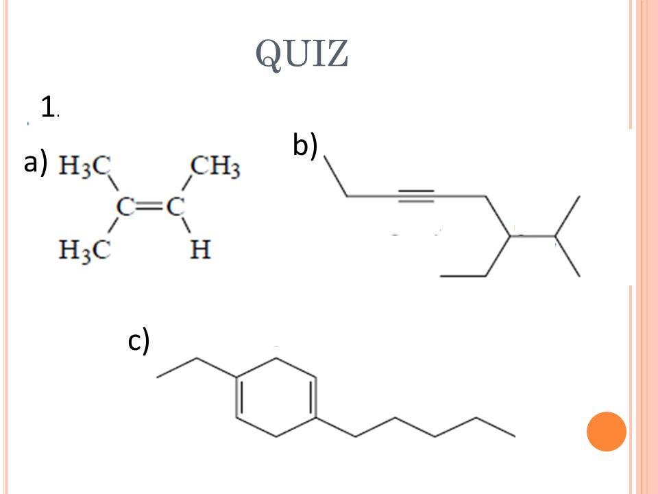 QUIZ 1.1. a) b) c)