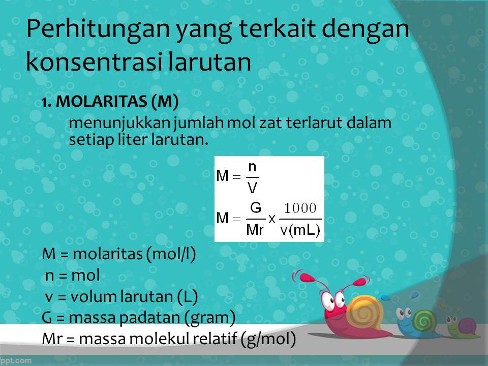 Perhitungan yang terkait dengan konsentrasi larutan 1.