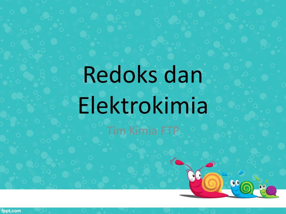 Redoks dan Elektrokimia Tim Kimia FTP