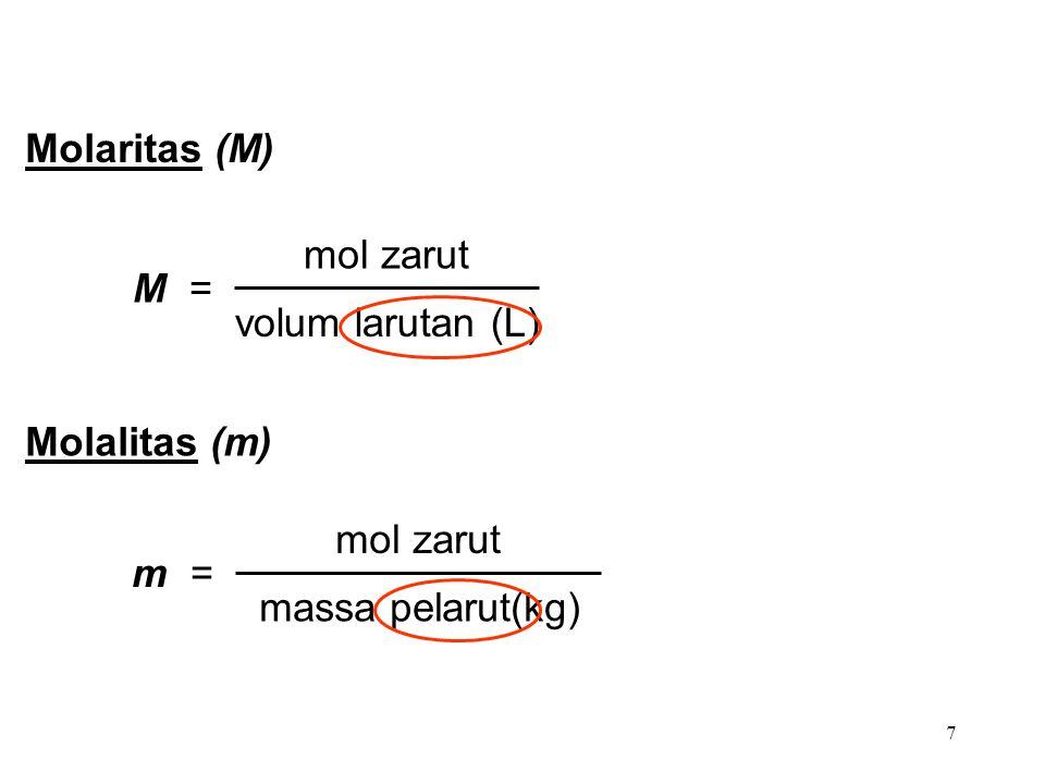 8 Berapa molalitas 5.86 M larutan (C 2 H 5 OH) yang memiliki densitas 0.927 g/mL.