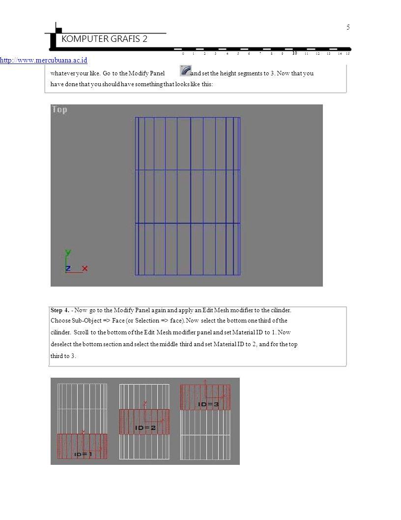 6 KOMPUTER GRAFIS 2 0123456789 10 1112131415 http://www.mercubuana.ac.id Step 5.