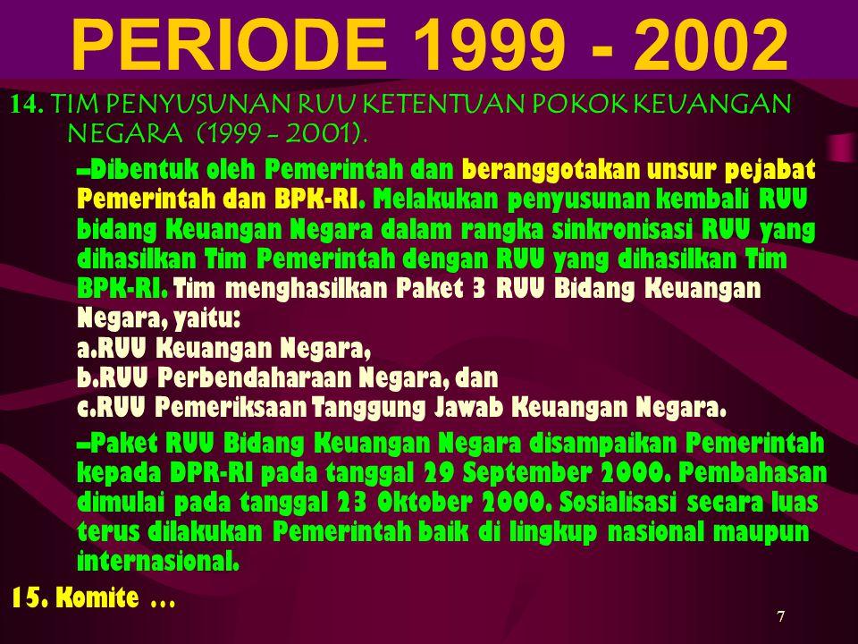 8 15.KOMITE PENYEMPURNAAN MANAJEMEN KEUANGAN (2001 - sekarang).