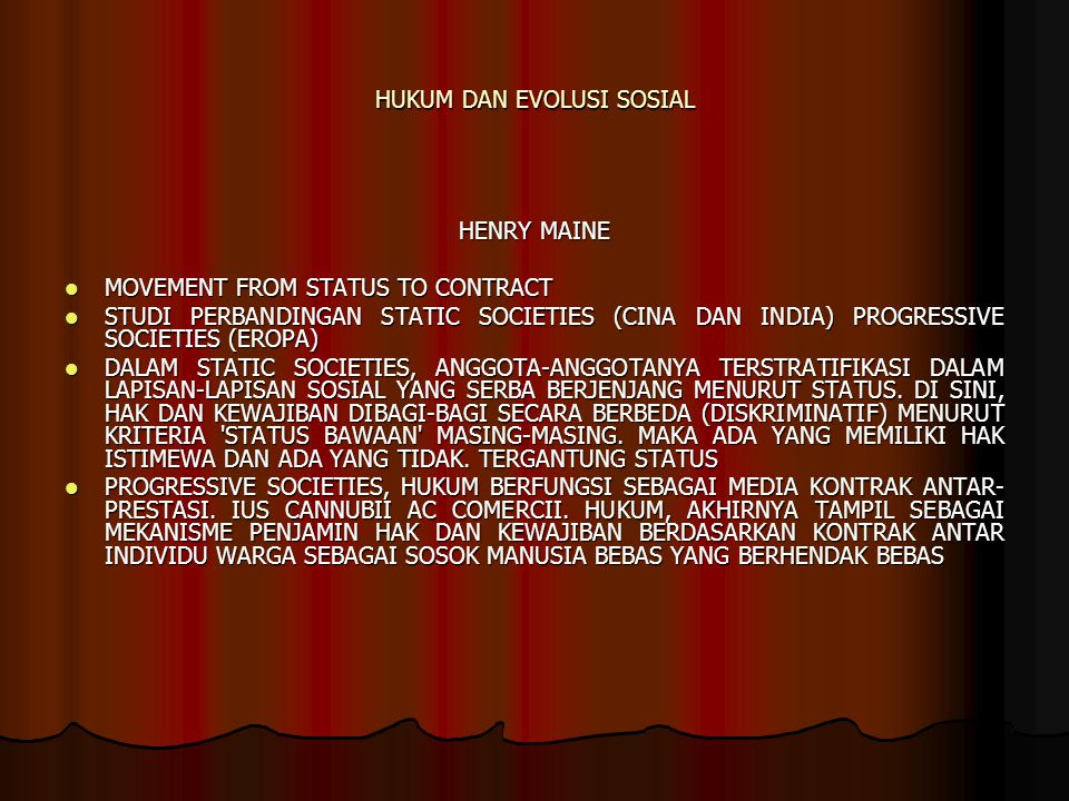 HUKUM DAN EVOLUSI SOSIAL HENRY MAINE MOVEMENT FROM STATUS TO CONTRACT MOVEMENT FROM STATUS TO CONTRACT STUDI PERBANDINGAN STATIC SOCIETIES (CINA DAN I