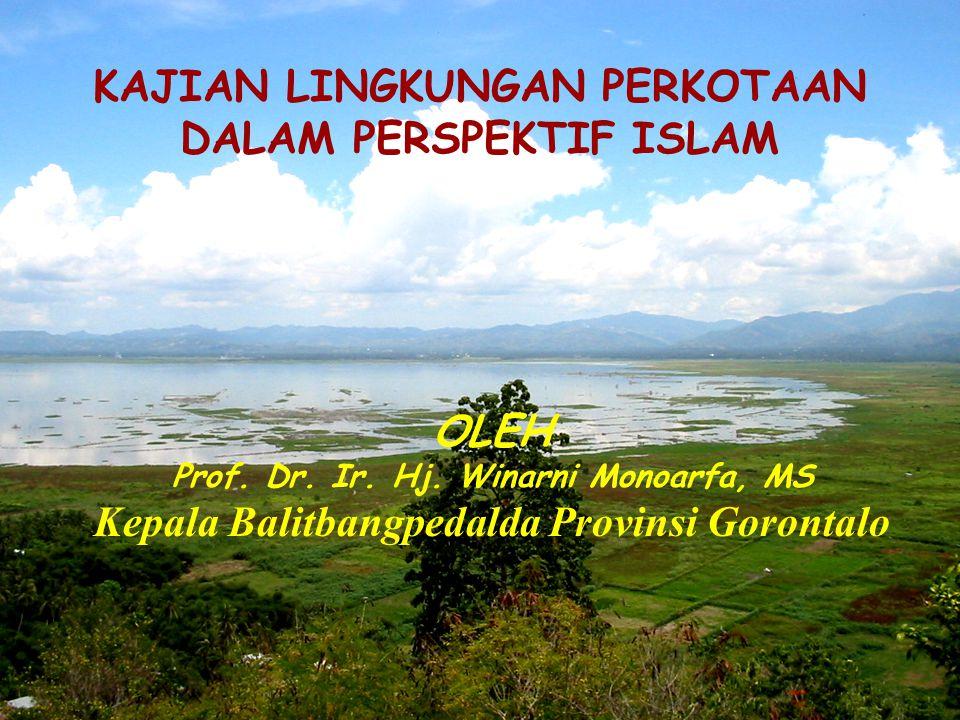 KAJIAN LINGKUNGAN PERKOTAAN DALAM PERSPEKTIF ISLAM OLEH Prof.