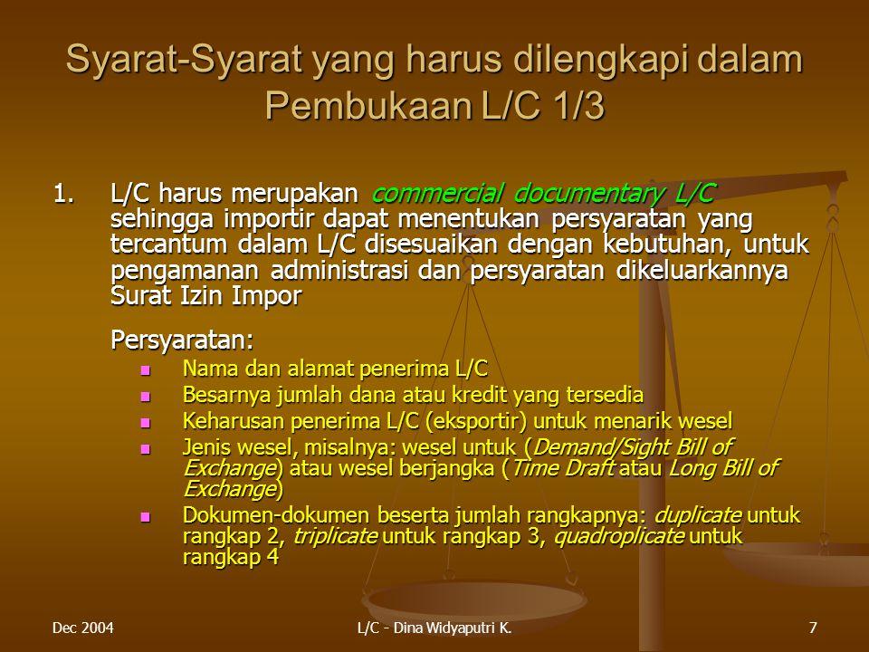 Dec 2004L/C - Dina Widyaputri K.18 Permasalahan dalam Praktik 2/5 2.