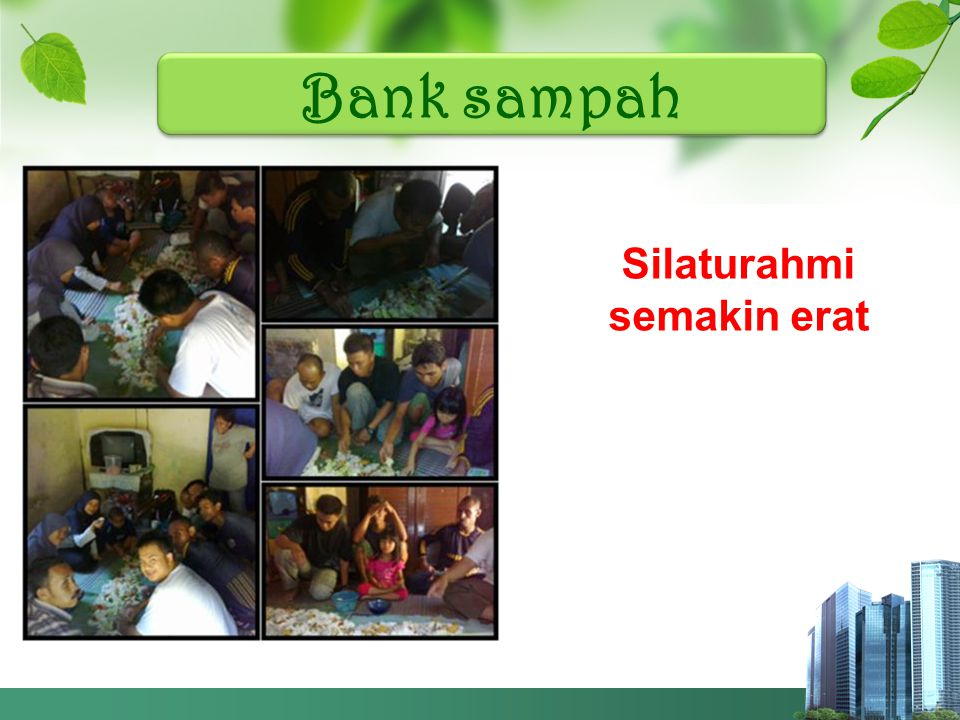 Bank sampah Sering diiukutsertakan pada pameran produk atan program bank sampah