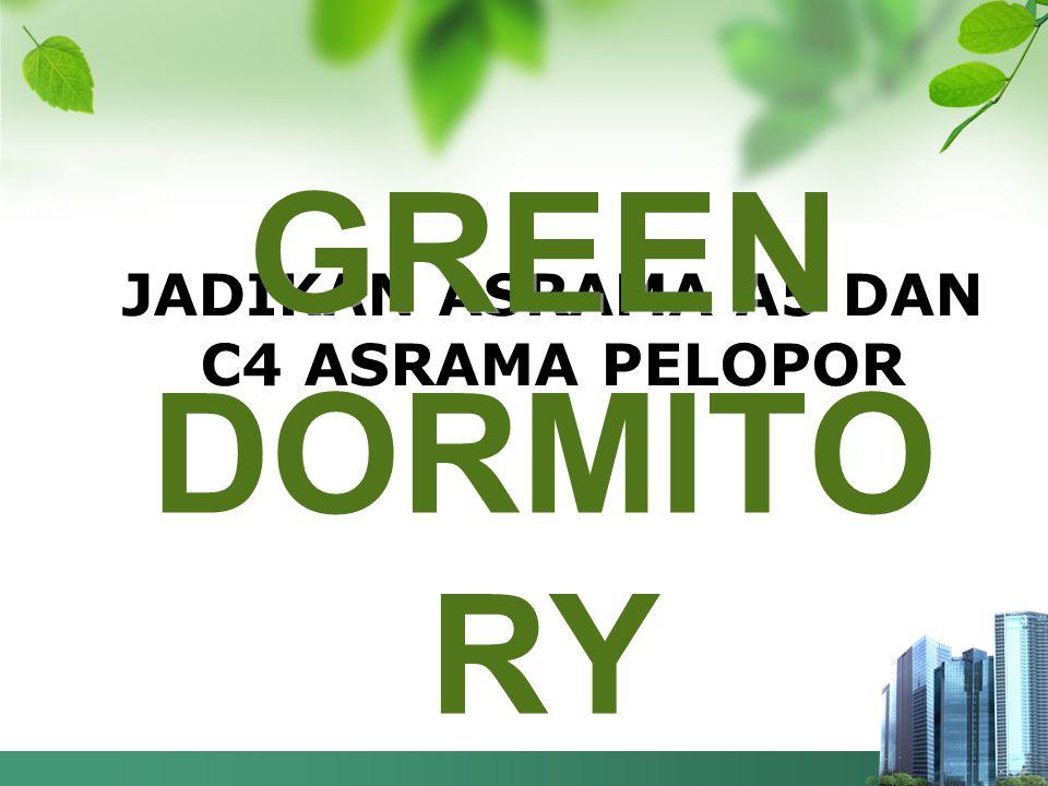 JADIKAN ASRAMA A5 DAN C4 ASRAMA PELOPOR GREEN DORMITO RY