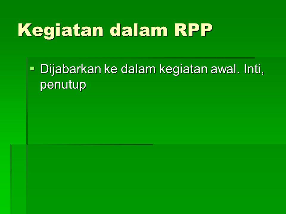 Alokasi Waktu di RPP  Tinggal mengambil dari silabus  Di langkah kegiatan perlu dirinci lagi