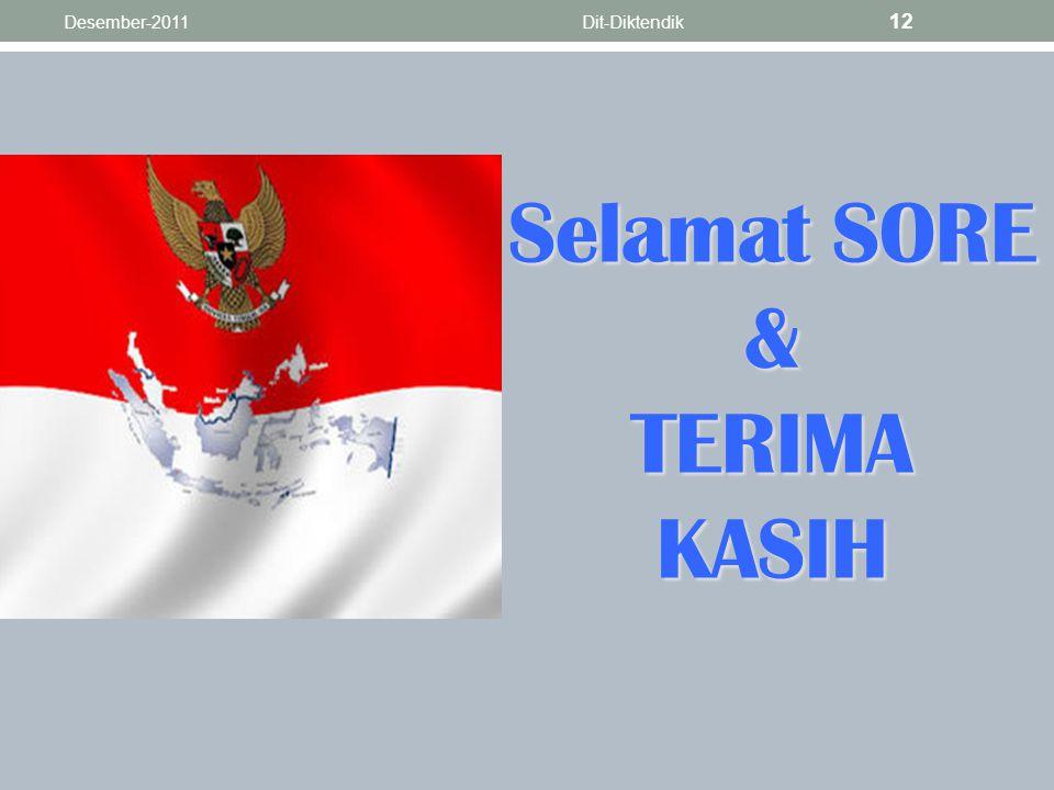Selamat SORE & TERIMA KASIH Desember-2011Dit-Diktendik 12