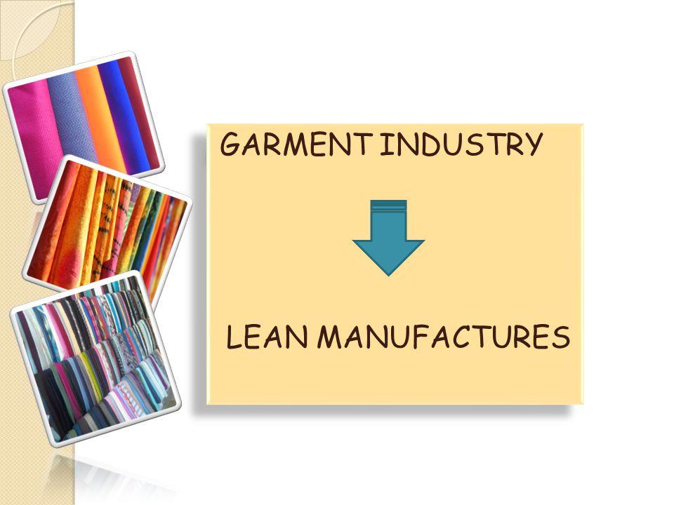 Penerapan Lean Manufactures Memahami perlunya menggunakan alat dan aplikasi, mempersiapkan adaptasi dan kemudian mengidentifikasi cara-cara dan langkah-langkah yang diperlukan untuk keberhasilan pelaksanaannya.