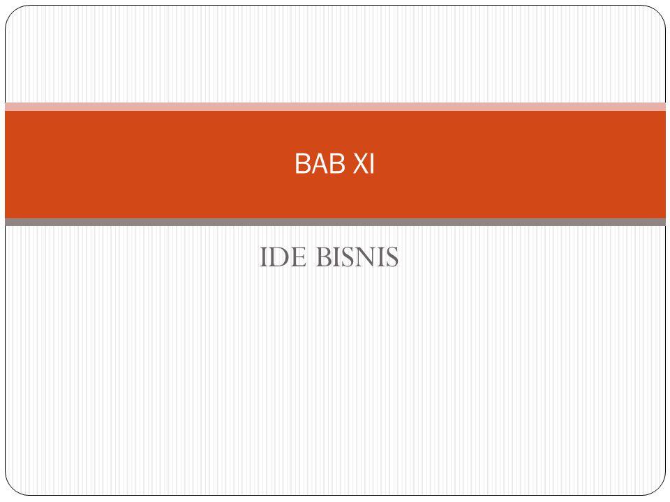 IDE BISNIS BAB XI