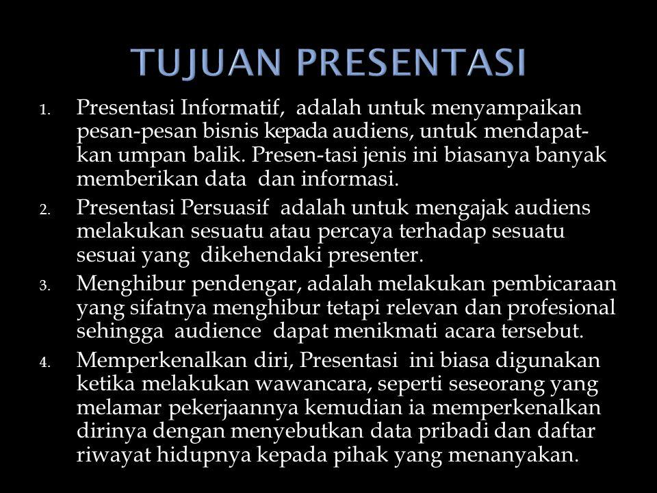 Menurut Purwanto (2005:236) persiapan dalam presentasi bisnis meliputi: 1.