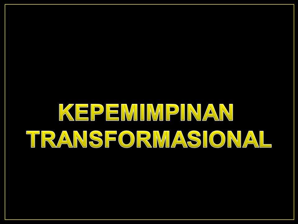  Kepemimpinan transformasional adalah pendekatan kepe- mimpinan dengan melakukan usaha mengubah kesadaran, membangkitkan semangat dan menginspirasi bawahan atau anggota organisasi untuk mengeluarkan usaha ekstra dalam mencapai tujuan organisasi, tanpa merasa ditekan atau tertekan.
