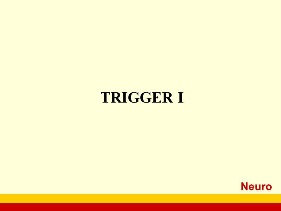 Neuro TRIGGER I