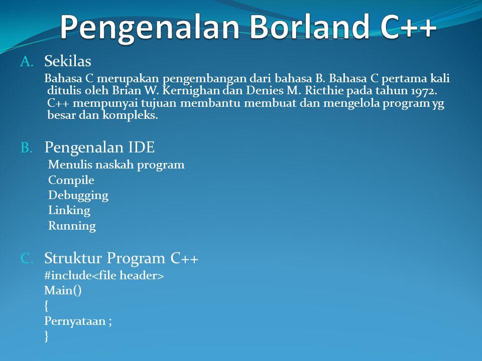Contoh Program 2 : #include main() { int a=10, b=5; clrscr(); printf( Nilai A = %d ,a); printf( \nNilai ++A = %d ,++a); printf( \nNilai A++ = %d ,a++); printf( \nNilai A = %d ,a); printf( \nNilai B = %d ,b); printf( \nNilai --B = %d ,--b); printf( \nNilai B-- = %d ,b--); printf( \nNilai B = %d ,b); getch(); }