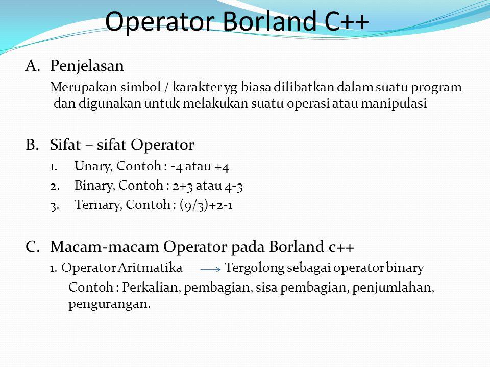 5.Operator Logika Digunakan untuk menghubungan 2 operasi relasi menjadi kondisi.