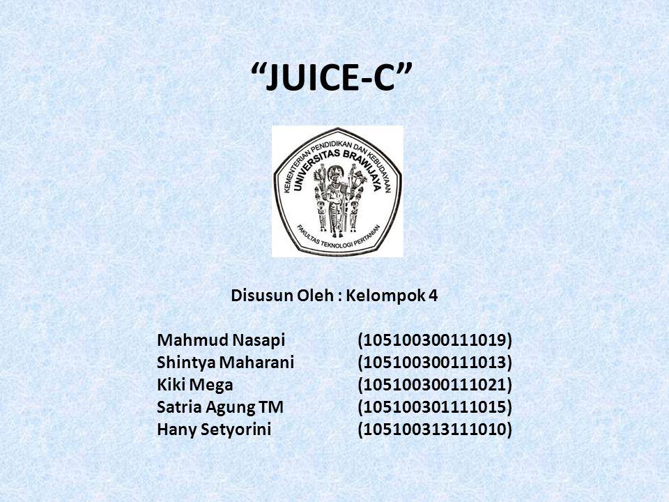 """JUICE-C"" Disusun Oleh : Kelompok 4 Mahmud Nasapi(105100300111019) Shintya Maharani(105100300111013) Kiki Mega(105100300111021) Satria Agung TM(105100"