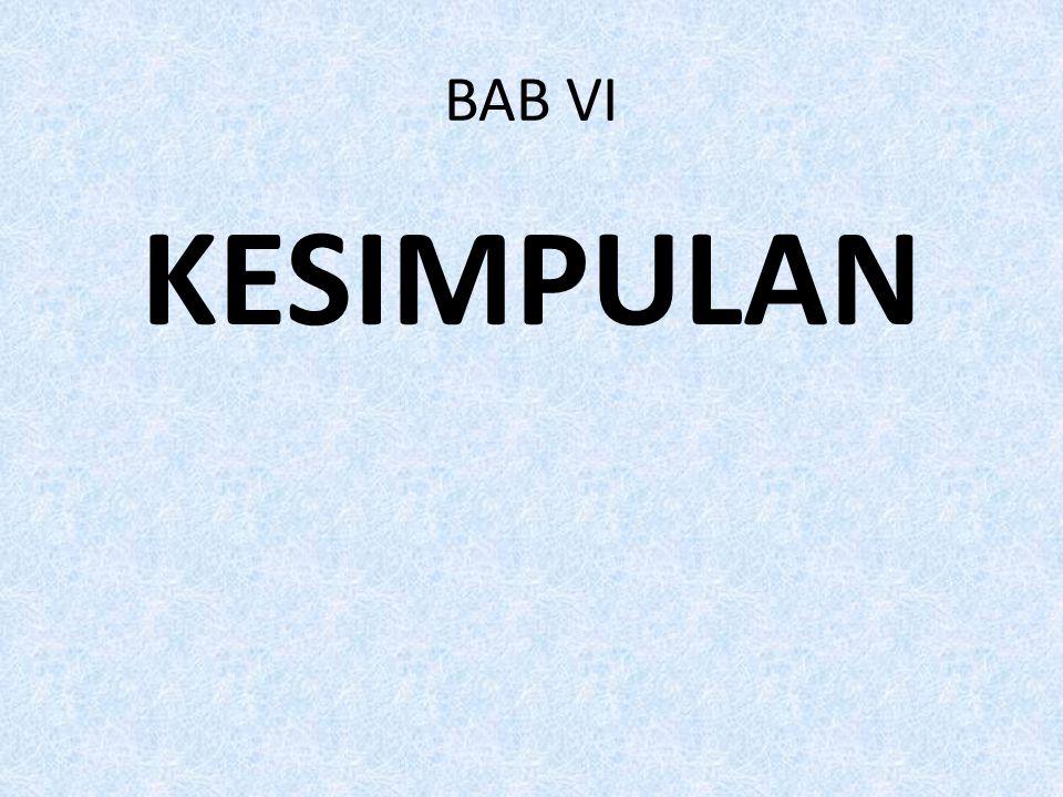 BAB VI KESIMPULAN