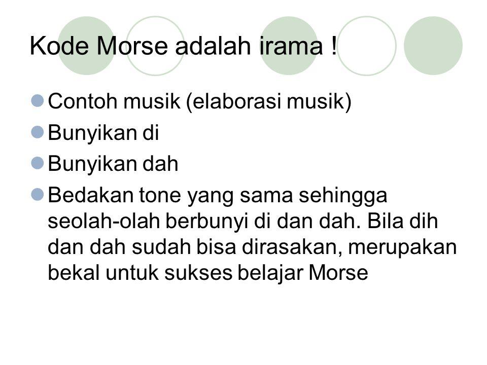 Kode Morse adalah irama .