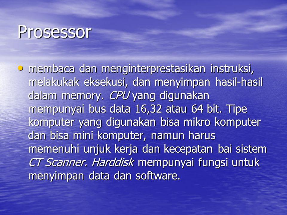 Prosessor membaca dan menginterprestasikan instruksi, melakukak eksekusi, dan menyimpan hasil-hasil dalam memory. CPU yang digunakan mempunyai bus dat