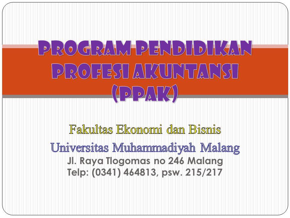 Pendahuluan PPAk merupakan program pendidikan lanjutan yang ditujukan bagi lulusan S1 dan D-IV untuk mendapatkan register negara dengan Gelar Akuntan (Ak) yang terdaftar di Kementrian Keuangan RI.